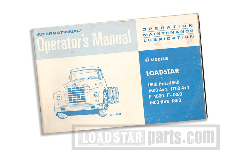 Operator's Manual Reprint, International Loadstar 1962 To 1971